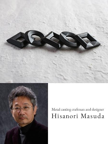 Hisanori Masuda, designer and casting craftsman of Chushin Kobo